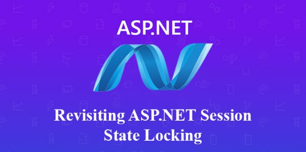 Revisiting ASP.NET Session State Locking