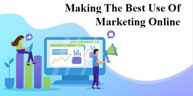 Making the best use of marketing online