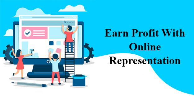 Earn profit with online representation