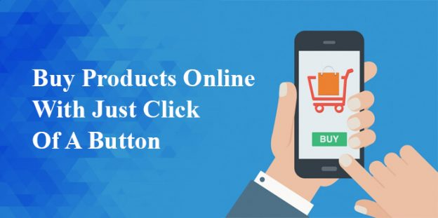 Buy products online with just click of a button