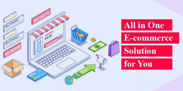All in One E-commerce Solution for You