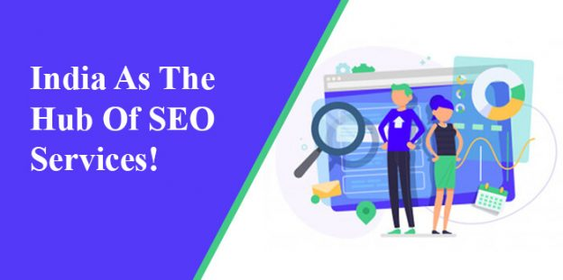 India as the Hub of SEO Services!
