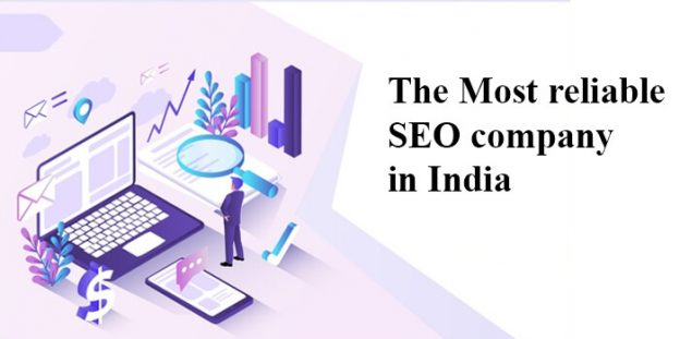 The Most reliable SEO company in India