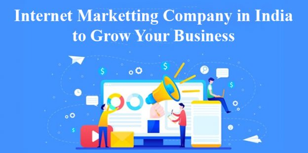 Internet Marketting Company in India to Grow Your Business