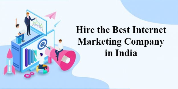 Hire the Best Internet Marketing Company in India