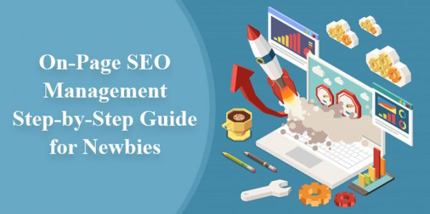 On-Page SEO Management – Step-by-Step Guide for Newbies