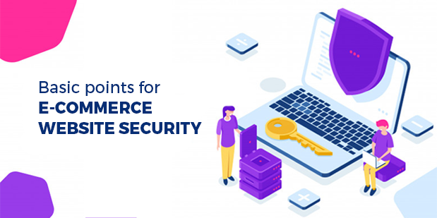 Basics Points for E-commerce Website Security