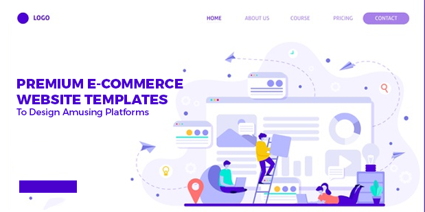 8 Premium E-Commerce Website Templates to Design Amusing Platforms