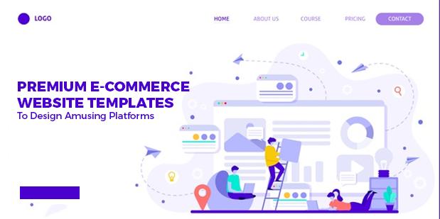 8 Premium E-Commerce Website Templates to Design Amusing Platforms