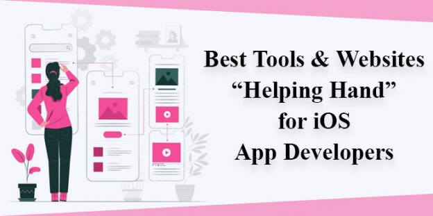 "Best Tools & Websites ""Helping Hand"" for iOS App Developers"