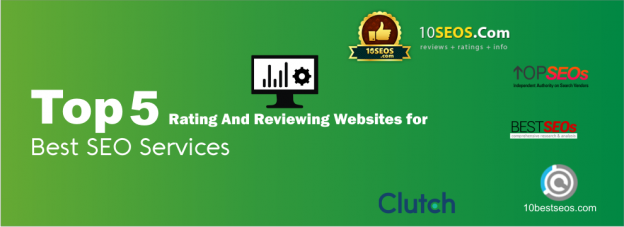 Top 5 Rating And Reviewing Websites for Best SEO Services
