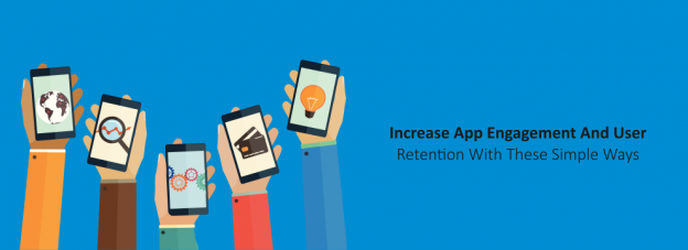Increase App Engagement And User Retention With These Simple Ways