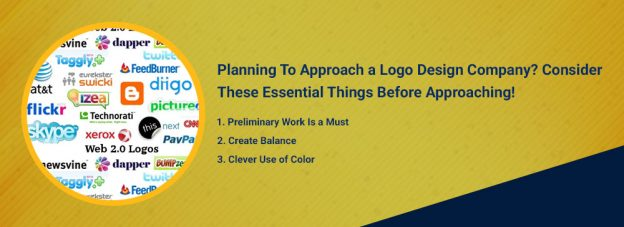 Planning To Approach a Logo Design Company? Consider These Essential Things Before Approaching!