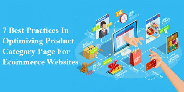 7 Best Practices In Optimizing Product Category Page For Ecommerce Websites