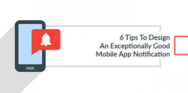 6 Tips To Design An Exceptionally Good Mobile App Notification