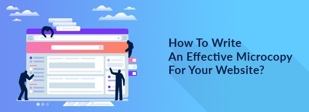 How To Write An Effective Microcopy For Your Website?