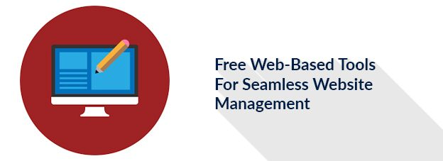 Free Web-Based Tools For Seamless Website Management