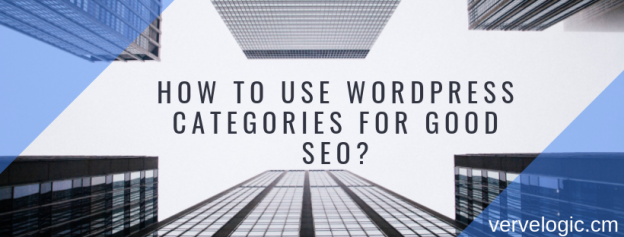 How to Use WordPress Categories for Good SEO?
