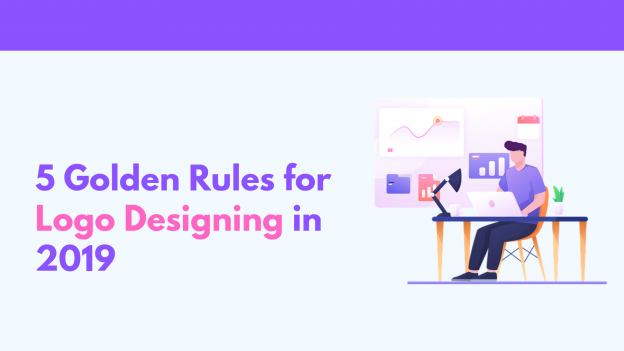 5 Golden Rules for Logo Designing in 2019