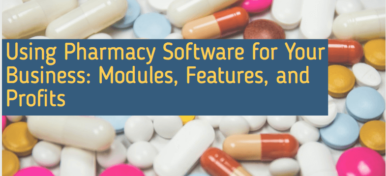 Pharmacy Software for Your Business