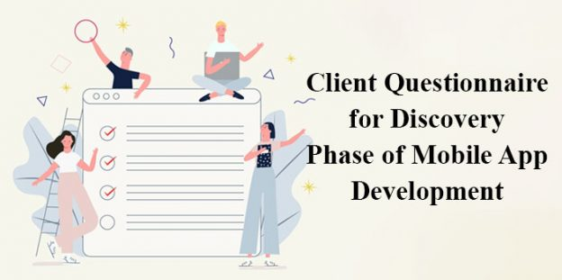 Client Questionnaire for Discovery Phase of Mobile App Development