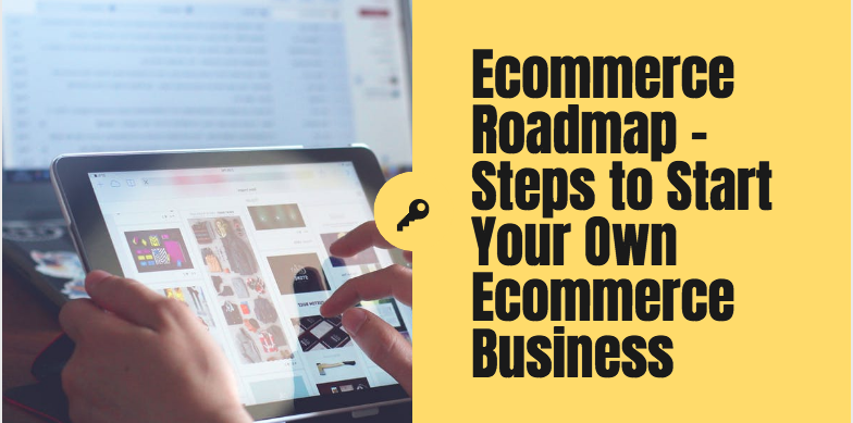 Start Your Own Ecommerce Business