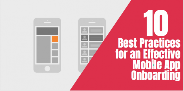 10 Best Practices for an Effective Mobile App Onboarding