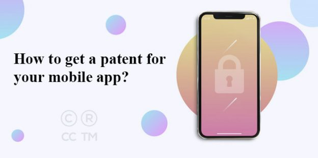 How to get a patent for your mobile app?