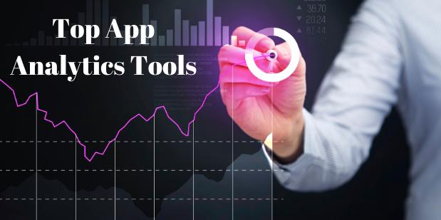 Top App Analytics Tools of 2021