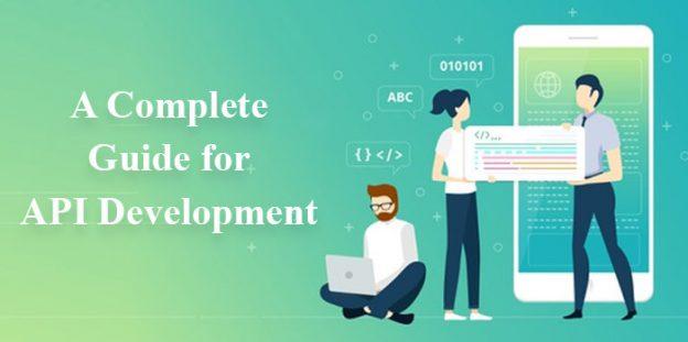 A Complete Guide for API Development