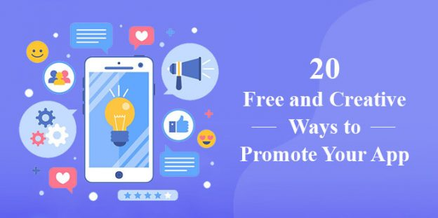 20 Free and Creative Ways to Promote Your App