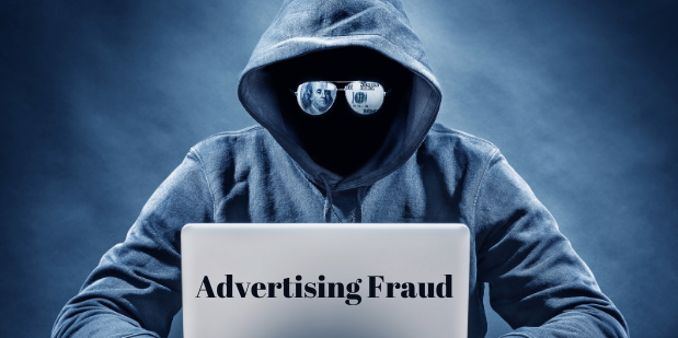 Advertising Fraud – A Practice that Might be Hurting your Business