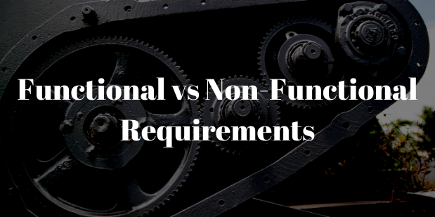 Functional vs Non-Functional Requirements: Main Differences & Examples