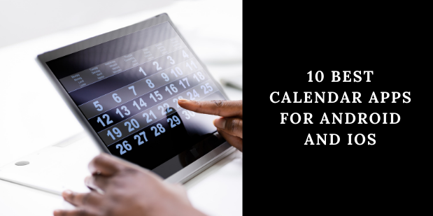 10 Best Calendar Apps for Android and iOS in 2020