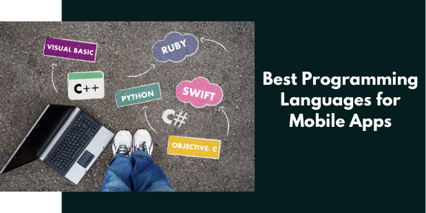 25 Best Programming Languages for Mobile Apps