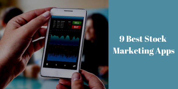 9 Best Stock Marketing Apps of 2021