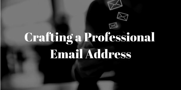Crafting a Professional Email Address