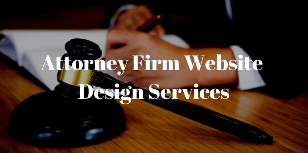 Attorney Firm Website Design Services