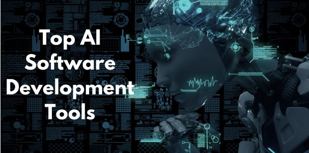 What are the Top AI Software Development Tools ?