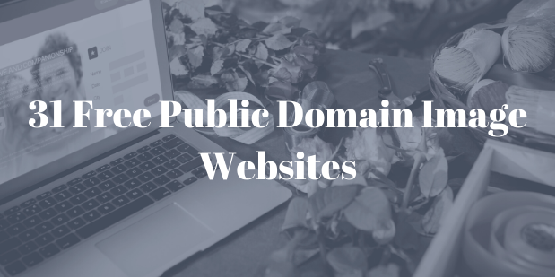 31 Free Public Domain Image Websites