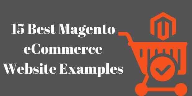 15 Best Magento eCommerce Website Examples