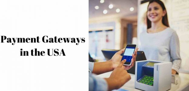 10 Best Payment Gateways in the USA for the eCommerce Stores