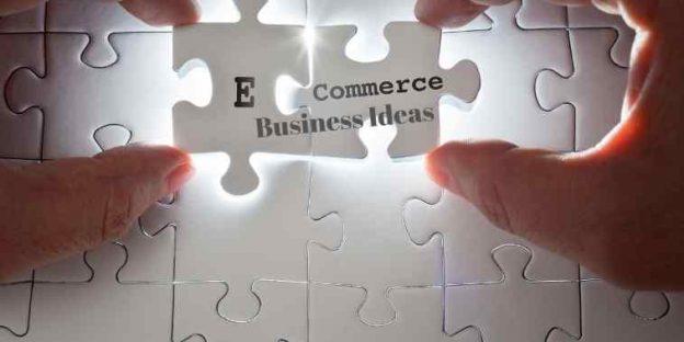 104 Sure-Shot E-Commerce Business Ideas for Financial Success In 2021 and Ahead